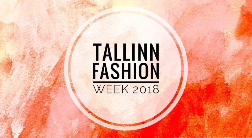 Tallinn Fashion Week 2018